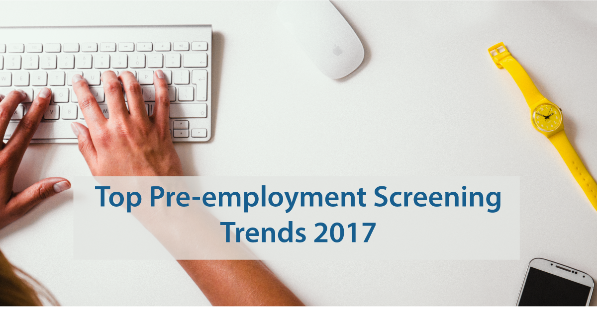 Pre-employment Screening Checks are booming in 2017