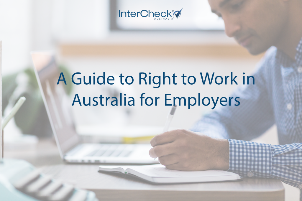 A guide to Right To Work in Australia for Employers